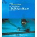 Le guide pédagogique du hockey subaquatique